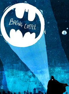 #Batman signal light #coffee ☕Coffee♥Craft☕ Ed Pires #graphic art