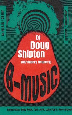 DJ DOUG SHIPTON - UK B-MUSIC - KRAFTFELD WINTERTHUR 2016 - ORIG. FLYER