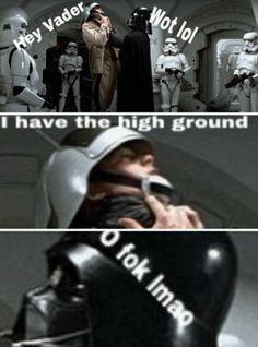 I have the high ground Humor Star Wars Meme, Star Wars Comics, Star Wars Fan Art, Reylo, Prequel Memes, Images Star Wars, Funny Character, Star War 3, Geek Humor
