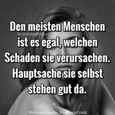 Den meisten Menschen… - - - New Ideas German Quotes, Fake Friends, True Words, Faith Quotes, Proverbs, True Stories, Quotations, It Hurts, Motivational Quotes