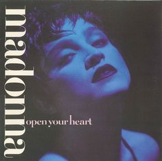 "Open Your Heart  Vinyl, 12"", 45 RPM, Germany  Released: 1986"