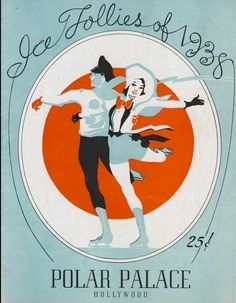 Ice Follies 1938 vintage pairs figure skating program for the Polar Palace in Hollywood, California  Los Angeles