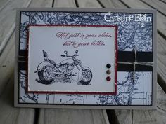 Motorcycle Masculine Birthday Cards, Birthday Cards For Men, Masculine Cards, 3d Cards, Some Cards, Stampin Up Cards, Wedding Scrapbook, Mothers Day Cards, Heart Cards