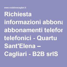 Richiesta informazioni abbonamenti telefonici - Quartu Sant'Elena – Cagliari - B2B srlS