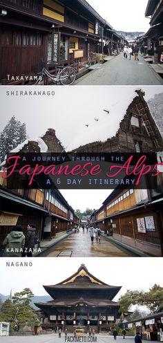 A 6-day itinerary through the Japanese Alps visiting the cities of Nagano, Takayama, Shirakawago and Kanazawa   packmeto.com