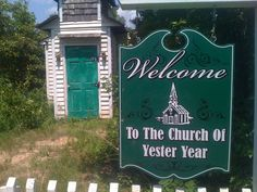 Church at the YesterYear Lodge- home of the YesterYear Soap Company