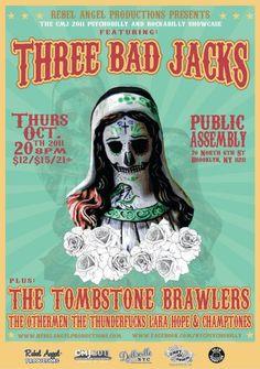 Rebel Angel Production Presents: Three Bad Jacks. The Tombstone Brawlers. The Othermen. The Thunderfucks. Lara Hope & Champtones.