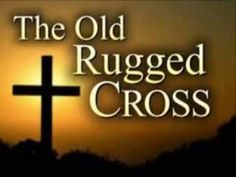 """""""The Old Rugged Cross"""" is a popular Christian song written in 1912 by evangelist and song-leader George Bennard George Bennard, was a native of . Funeral Hymns, Ricky Van Shelton, Roland Kirk, Tennessee Ernie Ford, The Oak Ridge Boys, Mahalia Jackson, Jim Reeves, Old Rugged Cross, Patsy Cline"""