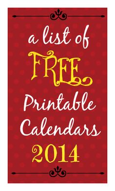 FREE Calendar Printable for 2014! There are super cute ones!