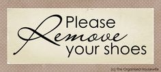 {Printable} Please remove your shoes sign
