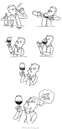 This is me whenever I'm the one who has to taste the wine at a restaurant