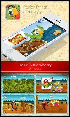 Perico Pirata- Children App. Storytelling with games. // Gaming + Design // 1st price. Deasfío Blackberry (2012)