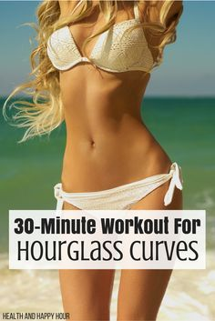 30-Minute Workout For Hourglass Curves | Health and Happy Hour