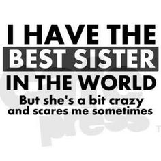 little brother quotes sister quotes funny sister birthday quotes brother sayings sister