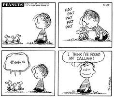 I think I've found my calling. Snoopy Love, Charlie Brown Snoopy, Charlie Brown Christmas, Snoopy And Woodstock, Peanuts Snoopy, Peanuts Cartoon, Peanuts Comics, Snoopy Cartoon, Snoopy Comics