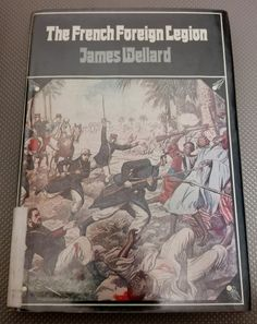 First Edition. The French Foreign legion by James Wellard. in the Books category was listed for on 6 Sep at by TomHarvey in Vereeniging French Foreign Legion, Book Categories, Kinds Of Music, Survival Guide, Listening To Music, Military, Adventure, Fairy Tales, Army
