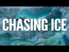 """Chasing Ice"" looks like it will be an incredible film -- agree with the TED blog, it appears to be a ""must-see"""