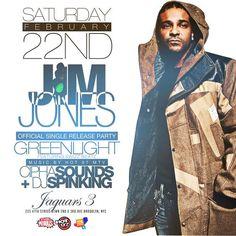 Jim Jones Official Single Release Party @ Jaguars 3 Saturday February 22, 2013