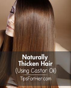 Naturally Thicken Hair Using Castor Oil