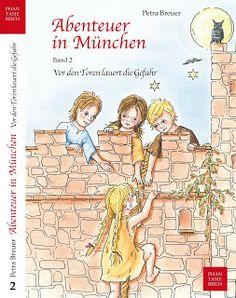 Büchereckerl: Abenteuer in München Bd.2 - Vor den Toren lauert die Gefahr