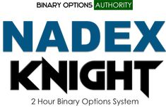 NADEX KNIGHT Binary Options System 70% Coupon 48 Hour Special Here's another offer in the new series special that were running to help some folks get started and potentially trading for a good living. This system has very solid approach that you can put you on a high probability path of getting the job done. With this system we take a binary options approach that people have liked in enjoyed in the past. That means very little trade management. We enter and let the system do its thing with