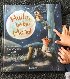 """Hallo lieber Mond unser Kinderbuch Tipp / A nice children's book tip for you, from Loewe Verlag. """"Hello dear moon"""" is soon in the trade and parents will find the reading aloud! Child Love, Baby Love, Your Child, Baby Elephant Nursery, Baby Nursery Diy, Diy Baby, Genre Posters, Book Presentation, Dear Parents"""
