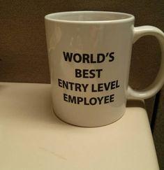 World's Best Entry Level Employee Mug