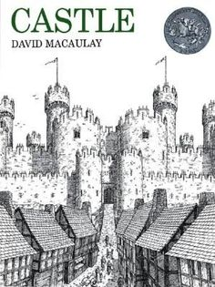Castle, by David Macaulay.