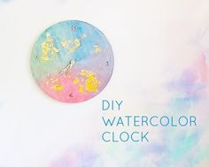 Diy Watercolor Clock  •  Free tutorial with pictures on how to make a clock in under 60 minutes
