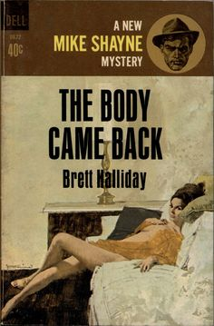 The Body Came Back - Brett Halliday. Cover art by Robert McGinnis.