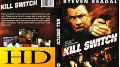 KILL SWITCH ( 2008 ) HD - Best of Steven Seagal Movies ✘✘✘
