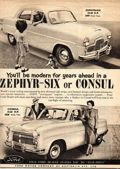 1954 Ford Zephyr-Six & Consul Aussie Original Magazine Advertsement Ford Zephyr, 1954 Ford, Australian Cars, Ford Classic Cars, Car Advertising, Car Posters, Old Ads, Ford Motor Company, Commercial Vehicle