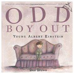 Odd Boy Out - An incredible tale about Albert Einstein as a young boy. It shows…