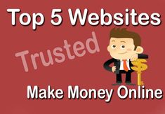 Want to Make Money Online and searching believable website there i have mentioned Top 5 Trusted Websites to Earn Money Online from Home who pay lots of money