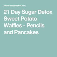 21 Day Sugar Detox Sweet Potato Waffles - Pencils and Pancakes