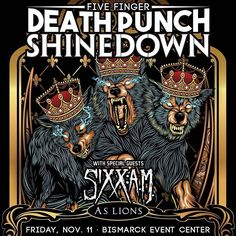 Bismarck ND! It's your turn to see #Shinedown #5FDP #SixxAM and #AsLions at Bismarck Event Center! Who's going to the show?! Show info: http://www.bismarckeventcenter.com/events/2016/ffdp   Barry Kerch Brent Smith Eric Bass Shinedown Shinedown Nation Shinedowns Nation Zach Myers