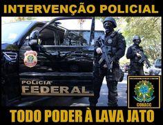 Protesto #Intervenção Policial e do povo #LavaJatoEuApoio #SOSFFAA Já, Brasil!