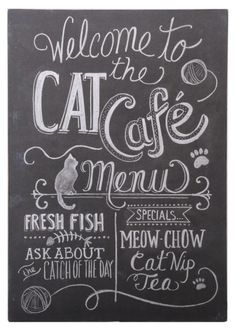 Earth de Fleur Homewares - Welcome to the Cat Cafe Menu Chalk Art Wall Sign