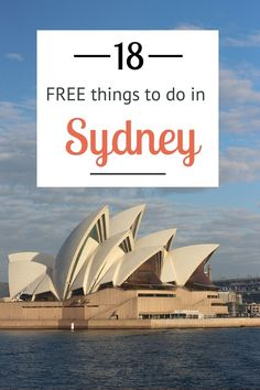 18 FREE things to do in Sydney, Australia - you don't have to break the bank on your visit.