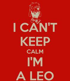 i-can-t-keep-calm-i-m-a-leo.png (600×700)