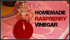 Homemade Raspberry Vinegar and a recipe for Raspberry Vinaigrette Dressing.