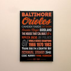 Baltimore Orioles - Canvas or Poster Canvas Poster, Canvas Wall Art, Mlb Teams, Baltimore Orioles, Fathers Day Gifts, Man Cave, Christmas Gifts, Western Michigan, Typography
