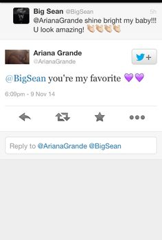 Awww ari and big Sean on Twitter (I freaked out when I saw this)
