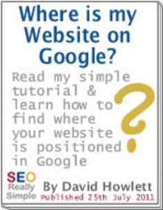 Where is my website on Google? Read my guide to find out
