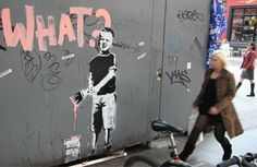 Banksy - What? in Tottenham Court Road