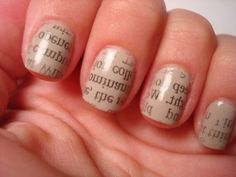 1. Put on nail polish and let dry. 2. Dip fingernail in rubbing alcohol. 3. Press a strip of newspaper big enough to cover the whole nail by lesley
