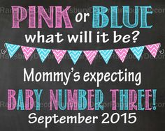 Pink or Blue Pregnancy Announcement Chalkboard Sign - Baby Number 3 - Printable Chalkboard - Pregnancy Reveal - Gender Neutral - Photo Prop - Third Baby - by RansburyDecor