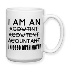 I Am An Accountant, Coffee Mug, Water Bottle, Travel Mug, Christmas Gifts, Birthday Gifts, Accountant Work Mug, Office Cup, Accountant Gifts
