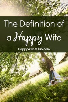 The Definition of a Happy Wife
