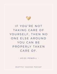 Heartfelt Success Podcast Being Beneficially Selfish As A Working Mom With Heidi Powell